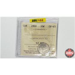 Canada Ten Cent: 1910 (ICCS Cert EF-45)