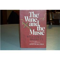 The Wine And The Music by William E. Barrett #862737