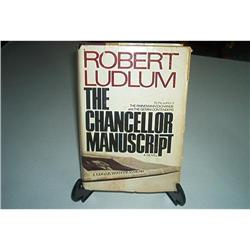 The Chancellor Manuscript-By Robert Ludlum #862743