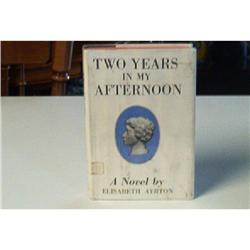 Two Years In My Afternoon by Elisabeth Ayrton #862745