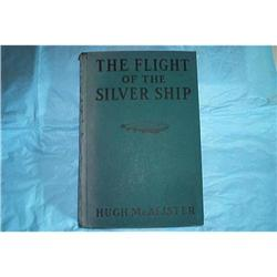BOOK: The Flight Of The Silver Ship #862838