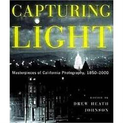 Capturing Light: Masterpieces of California #863863