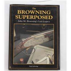 """""""The Browning Superposed"""" book by Ned Schwing."""