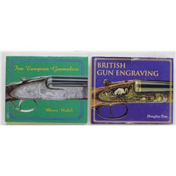 "2 books include ""British Gun Engraving"" and ""Fine European Gunmakers""and ""Fine European Gunmakers"""