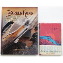 2 books includes Parker Shotguns by Peter H. Johnson and Parker Guns by Ed MuderlakPeter H. Johnson