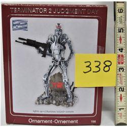 "HEIRLOOM ORNAMENT COLLECTION ""TERMINATOR 2- JUDGEMENT DAY"" + SOUND LIGHT"
