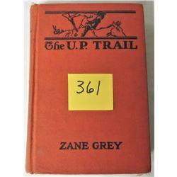 1st Ed. h/c 1918 THE U.P. TRAIL BY ZANE GREY NOVEL