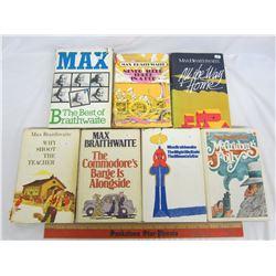 SEVEN BOOKS BY MAX BRAITHWAITE