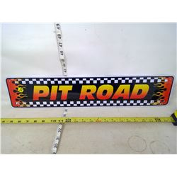 Pit Road Sign