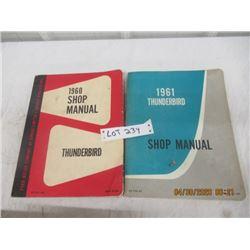 CZ- Pkg of 2 1) 1960 Thunderbird Shop Manual 1) 1961 Thunderbird Shop Manual - Vintage