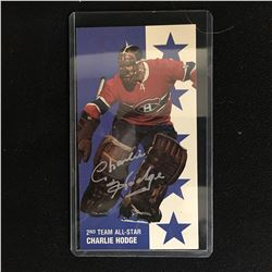 CHARLIE HODGE SIGNED TALL BOY HOCKEY CARD