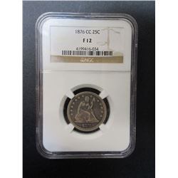 1876 Carson City Quarter- Graded F12 by NGC