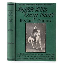 Buffalo Bill's Own Story; 1st Edition, 1917