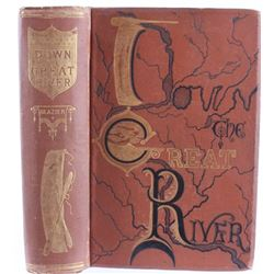 First Edition Down on the River by Willard Glazier