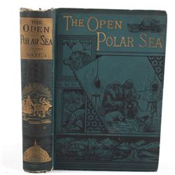 The Open Polar Sea By Isaac Hayes First Edition