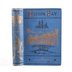 Hudson Bay by R.M Ballanyne First Edition C. 1888