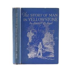 The Story of Man in Yellowstone by Merrill Beal