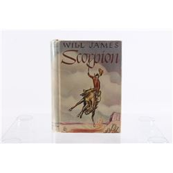 Scorpion A Good Bad Horse By Will James C. 1936