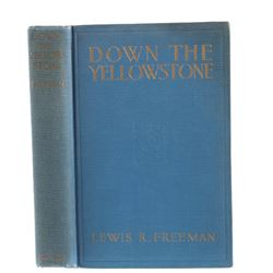 Down The Yellowstone by Lewis R. Freeman