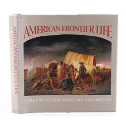 American Frontier Life Early Western Paintings