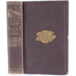 Our New West by Samuel Bowles, Samuel Bowles & Co.