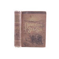 1890 Driven from Sea to Sea by C.C. Post