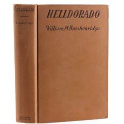 Helldorado by William M. Breakenridge C. 1928