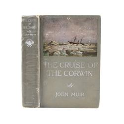 The Cruise of the Corwin by John Muir First Ed.