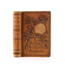 The Pioneers & Patriots of America Early Ed 1873