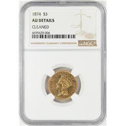1874 $3 Indian Princess Head Gold Coin NGC AU Details