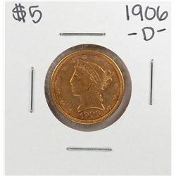 1906-D $5 Liberty Head Eagle Gold Coin
