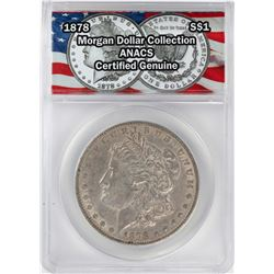1878 $1 Morgan Silver Dollar Coin ANACS Certified Genuine