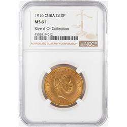 1916 Cuba 10 Pesos Gold Coin NGC MS61 Rive d'Or Collection