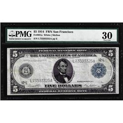 1914 $5 Federal Reserve Note San Francisco Fr.891a PMG Very Fine 30