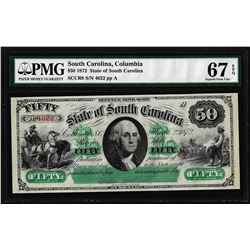 1872 $50 State of South Carolina Revenue Bond Obsolete Note PMG Superb Gem Unc. 67EPQ