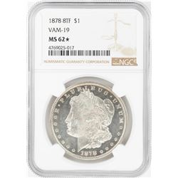 1878 8TF $1 Morgan Silver Dollar Coin NGC MS62 Star VAM-19