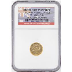 2008 $15 Australia Dolphin Proof 1/10 oz Gold Coin NGC PF70 Ultra Cameo