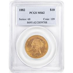 1882 $10 Liberty Head Half Eagle Gold Coin PCGS MS62