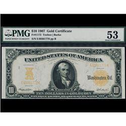 1907 $10 Gold Certificate PMG 53