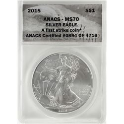 2015 $1 American Silver Eagle Coin ANACS MS70 First Strike