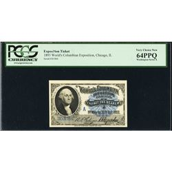 1893 Worlds Columbian Exposition Ticket PCGS 64PPQ