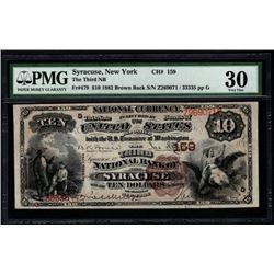 1882 $10 Syracuse NY National Note PMG 30