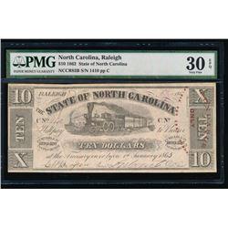 1862 $10 Raleigh NC Obsolete Note PMG 30EPQ