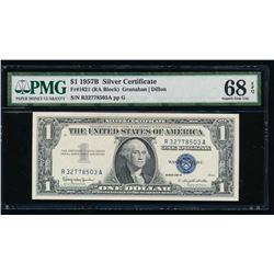 1957B $1 Silver Certificate PMG 68EPQ