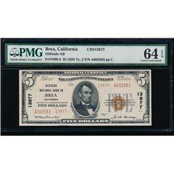 1929 $5 Brea National Bank Note PMG 64EPQ