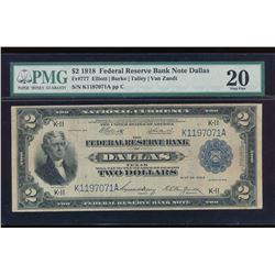 1918 $2 Dallas Federal Reserve Bank Note PMG 20