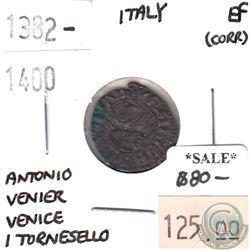 Italy 1382-1400 Venice 1 Tornesello Antonio Venier Extra Fine (corrosion)