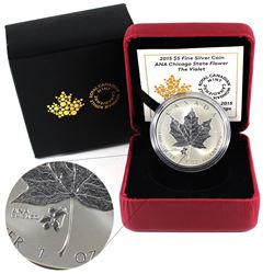 2015 Canada $5 Violet Privy - ANA Chicago State Flower Fine Silver Coin (TAX Exempt).