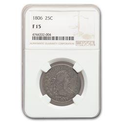 1806 Draped Bust Quarter Fine-15 NGC
