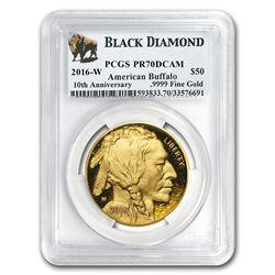 2016-W 1 oz Proof Gold Buffalo PR-70 PCGS (Black Diamond)